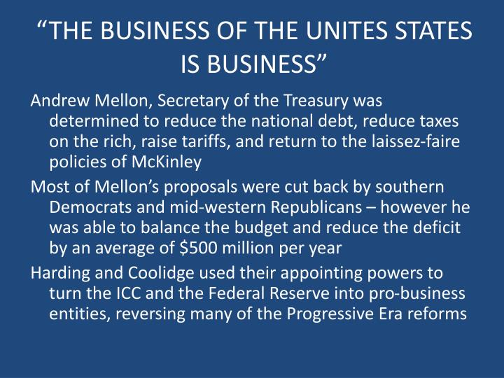 """THE BUSINESS OF THE UNITES STATES"