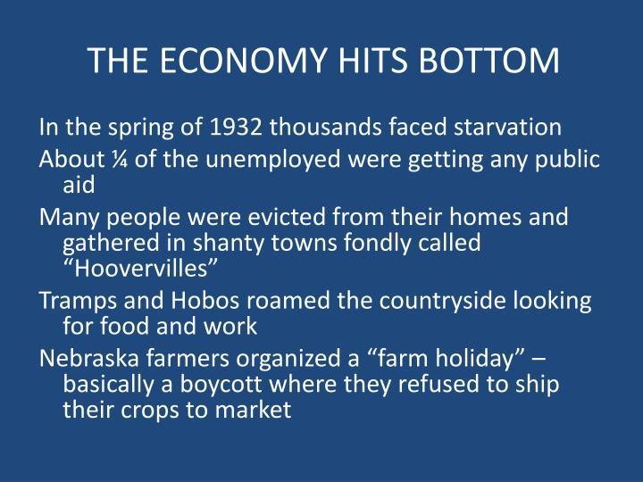 THE ECONOMY HITS BOTTOM