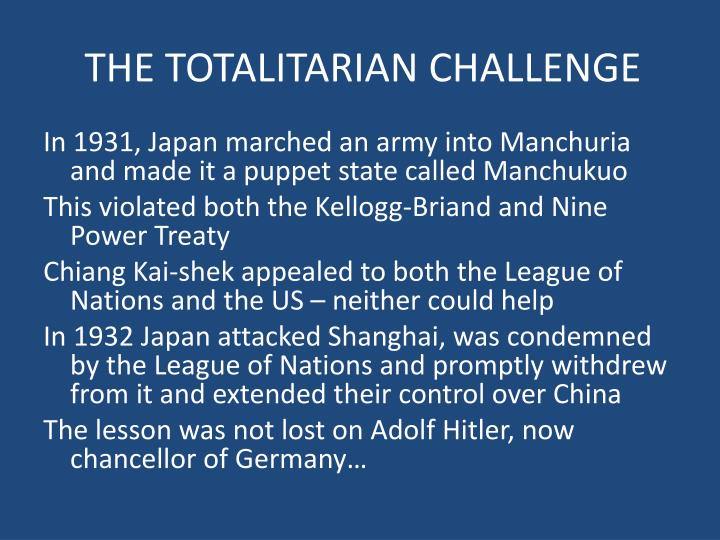 THE TOTALITARIAN CHALLENGE