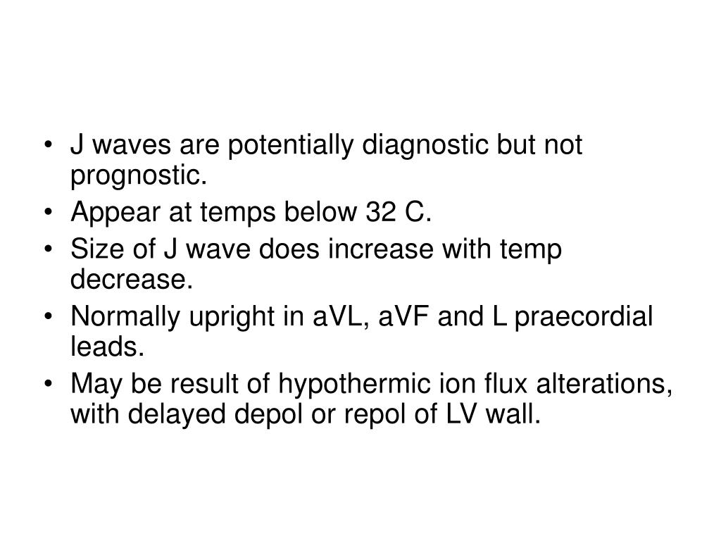 J waves are potentially diagnostic but not prognostic.