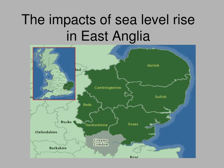 The impacts of sea level rise in east anglia