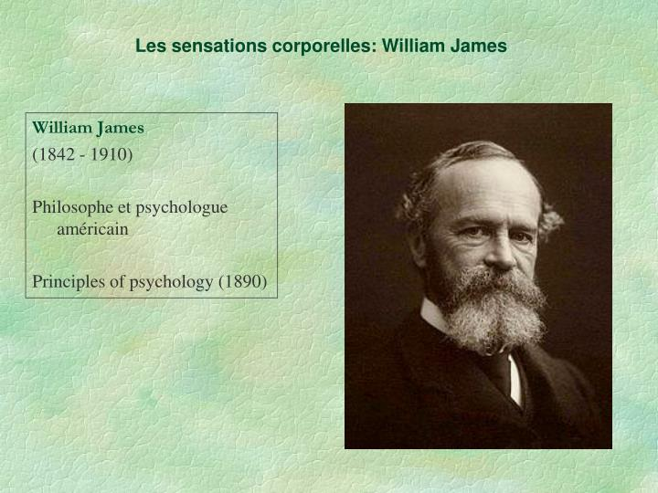 Les sensations corporelles: William James