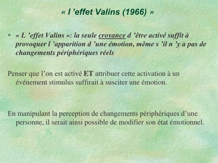 «l'effet Valins (1966)»