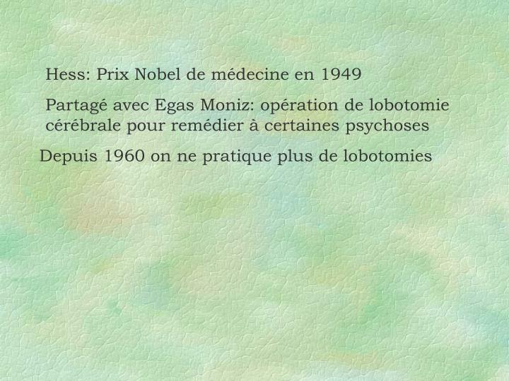 Hess: Prix Nobel de médecine en 1949
