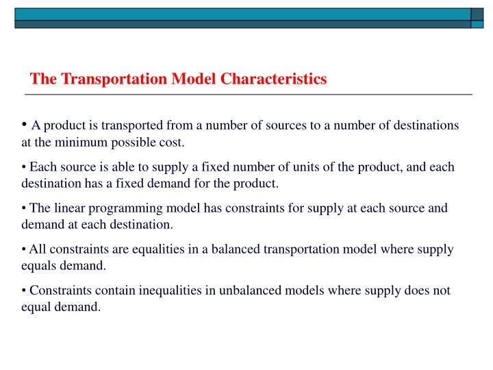 The transportation model characteristics