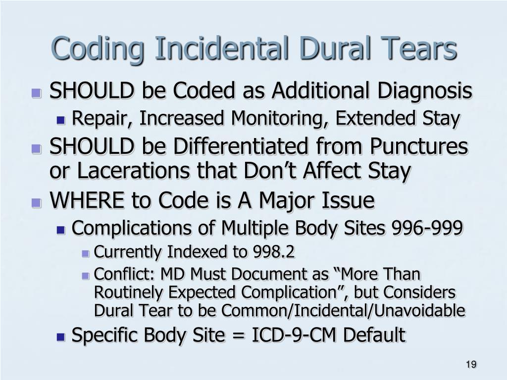 Coding Incidental Dural Tears