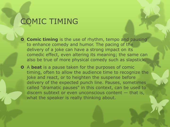 COMIC TIMING