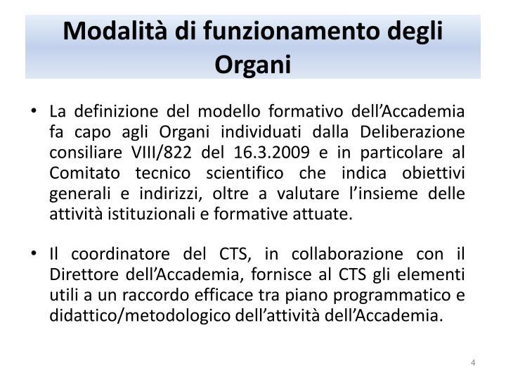 Modalità di funzionamento degli Organi