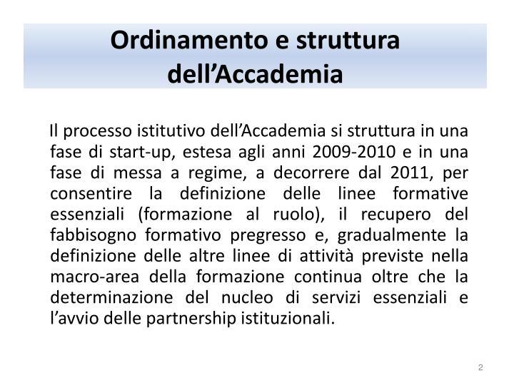 Ordinamento e struttura dell'Accademia
