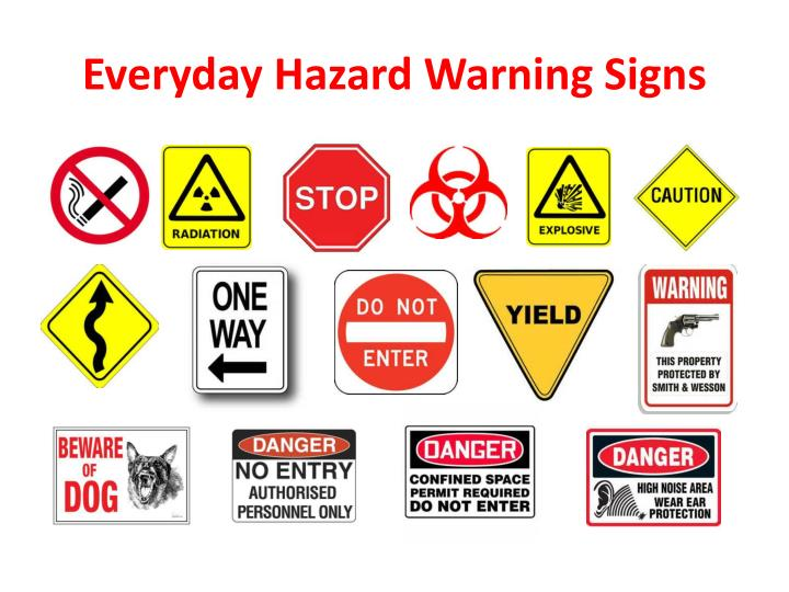 Everyday Hazard Warning Signs