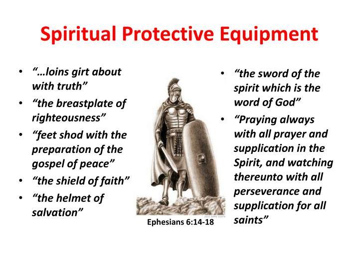 Spiritual Protective Equipment
