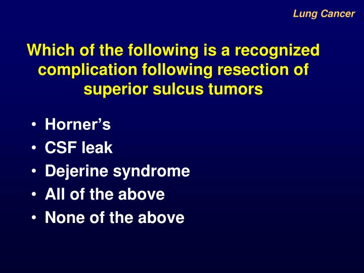 Which of the following is a recognized complication following resection of superior sulcus tumors