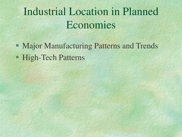 Industrial Location in Planned Economies