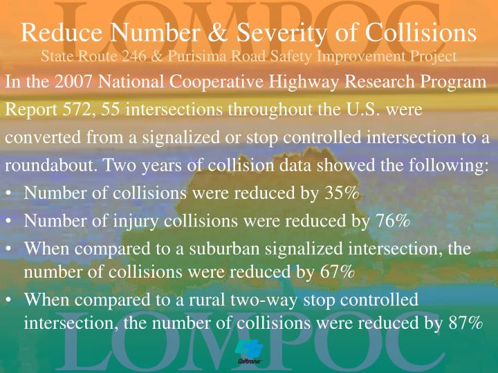 Reduce Number & Severity of Collisions