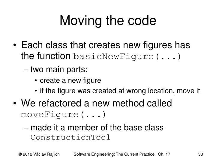Moving the code