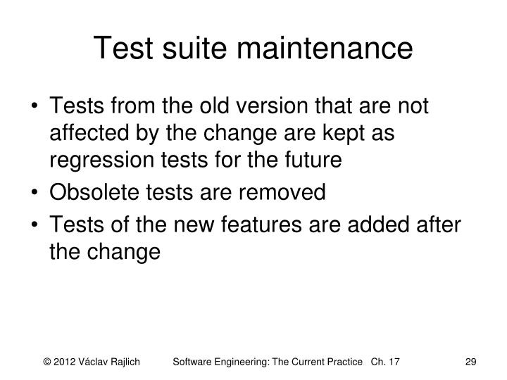 Test suite maintenance