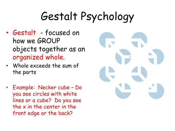 gestalt psychology centers on