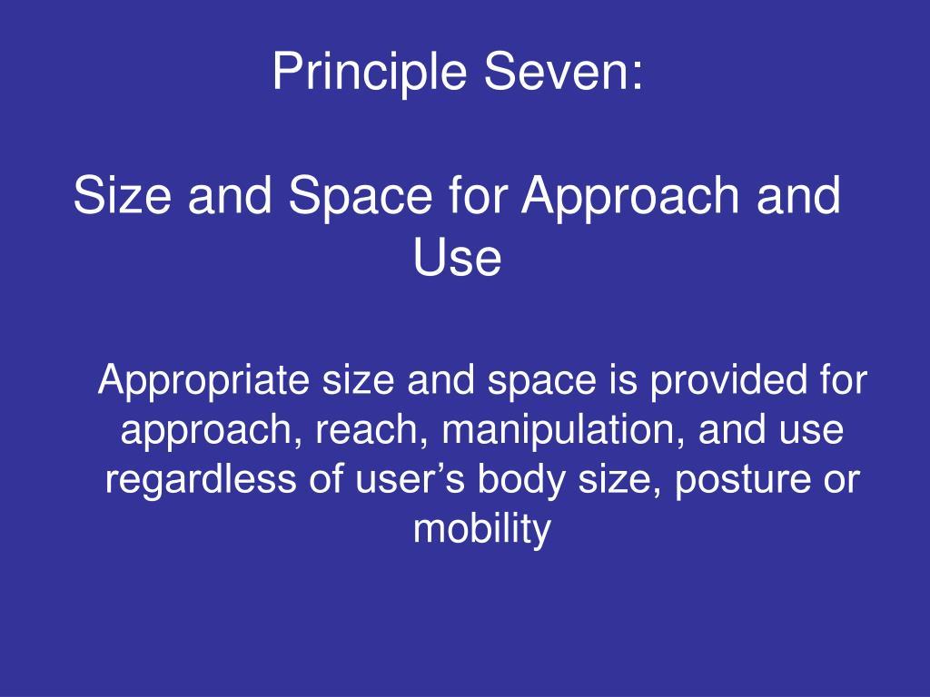 Principle Seven: