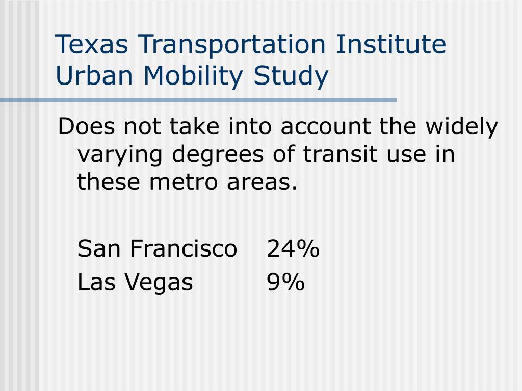 Texas Transportation Institute Urban Mobility Study