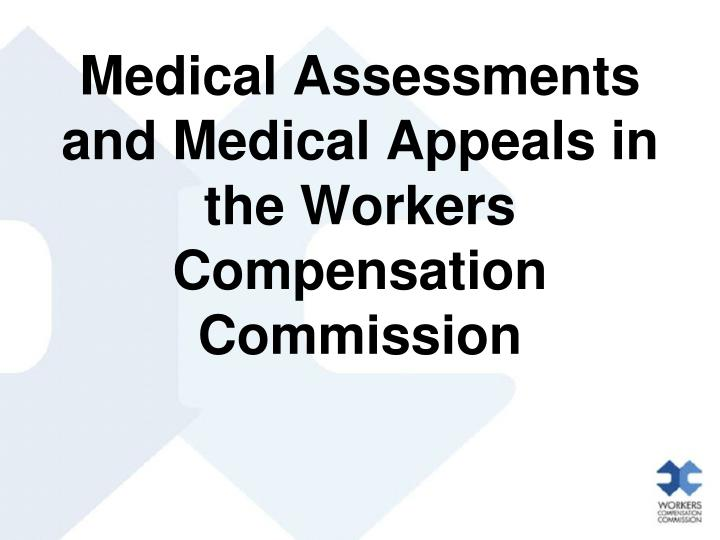 Medical Assessments and Medical Appeals in the Workers Compensation Commission