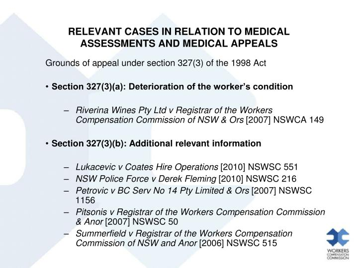 RELEVANT CASES IN RELATION TO MEDICAL ASSESSMENTS AND MEDICAL APPEALS