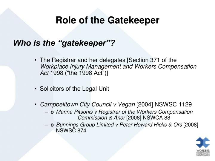 Role of the Gatekeeper