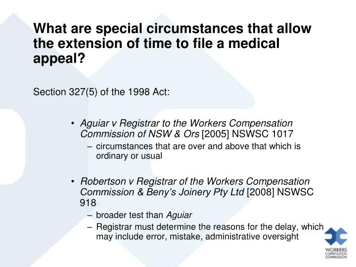 What are special circumstances that allow the extension of time to file a medical appeal?