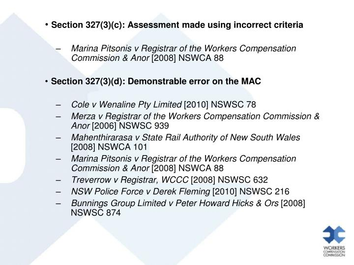 Section 327(3)(c): Assessment made using incorrect criteria