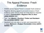 the appeal process fresh evidence