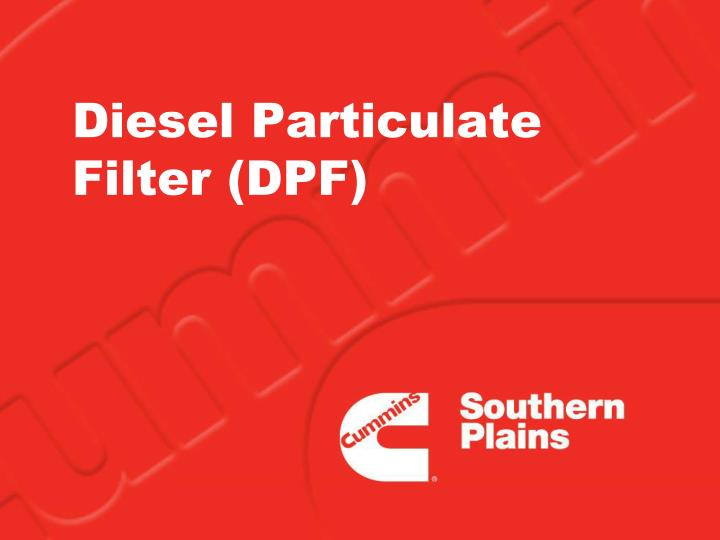 Diesel Particulate Filter (DPF)