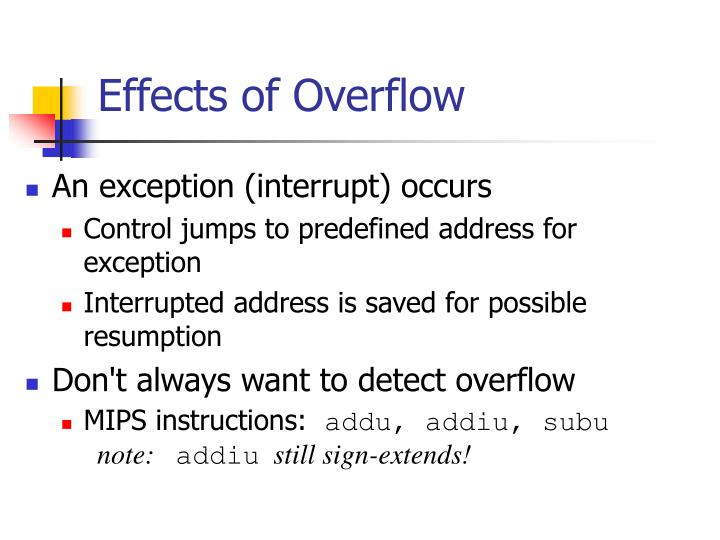 Effects of Overflow