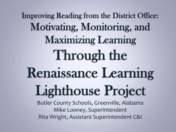 Improving Reading from the District Office: