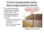 current transportation policy discourages physical activity