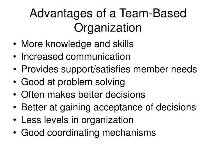Advantages of a Team-Based Organization