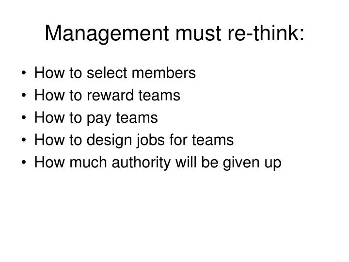 Management must re-think: