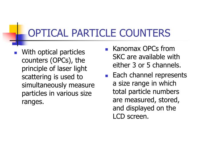 Optical particle counters