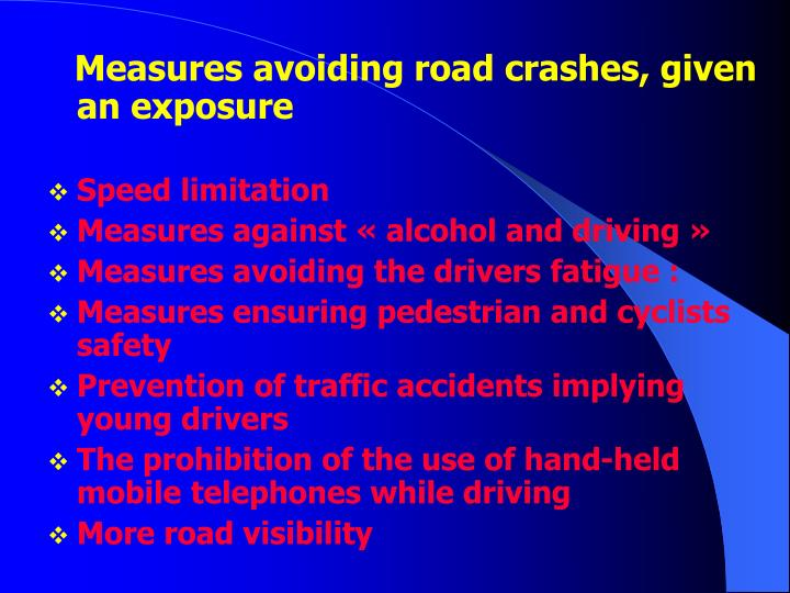 Measures avoiding road crashes, given an exposure
