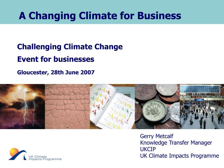 A Changing Climate for Business