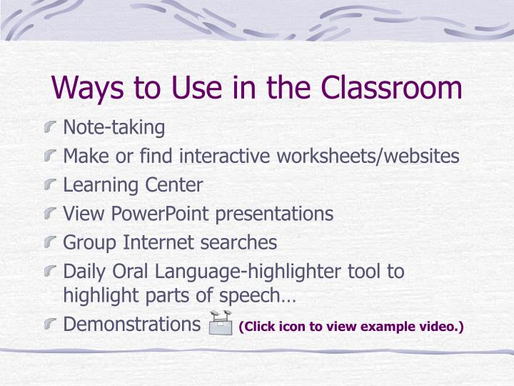 Ways to Use in the Classroom