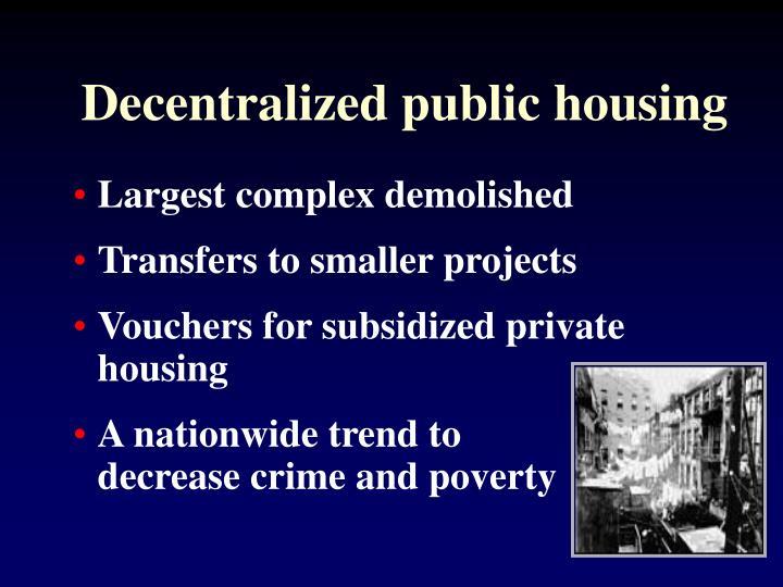Decentralized public housing