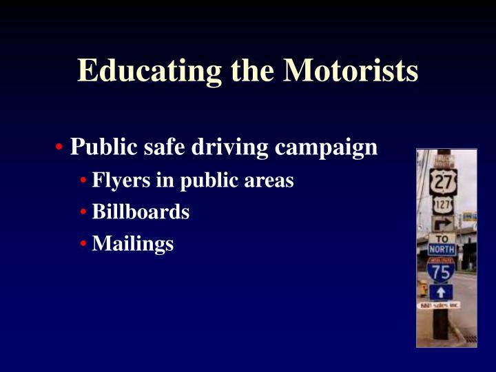 Educating the Motorists
