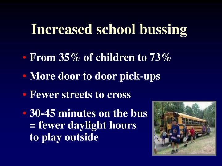 Increased school bussing