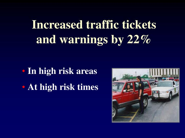 Increased traffic tickets