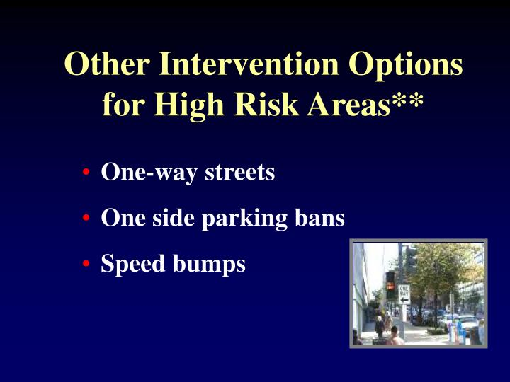Other Intervention Options for High Risk Areas**