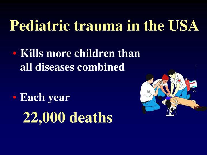 Pediatric trauma in the USA