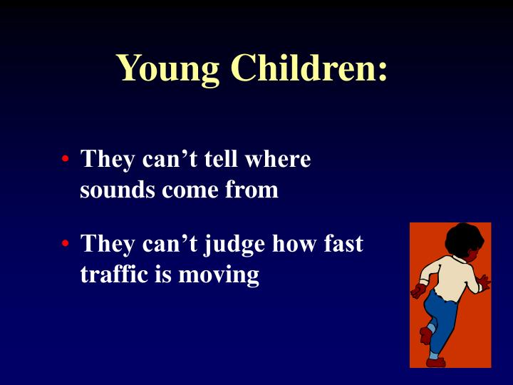 Young Children: