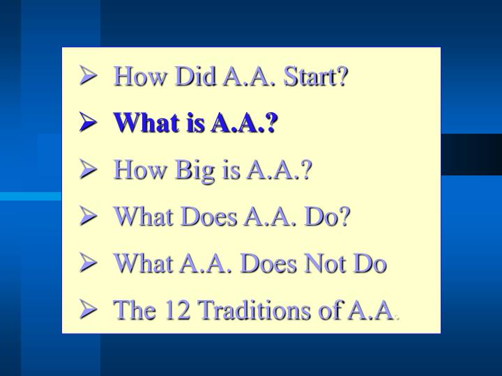 How Did A.A. Start?