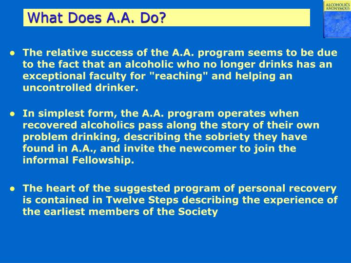 What Does A.A. Do?