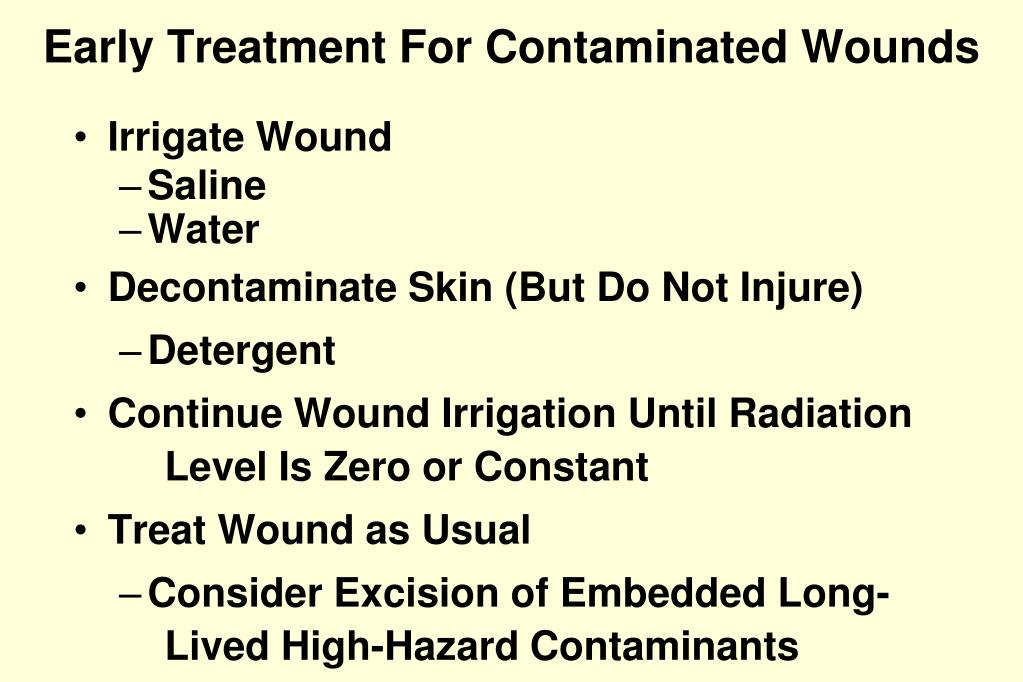 Early Treatment For Contaminated Wounds
