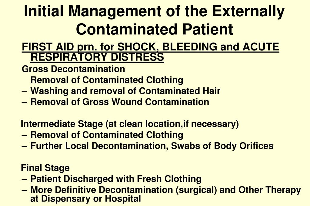 Initial Management of the Externally Contaminated Patient